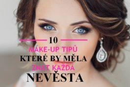 10 MAKE-UP tipů, které by měla znát každá nevěsta