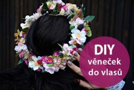 DIY: Jak vyrobit věneček do vlasů zumělých květů